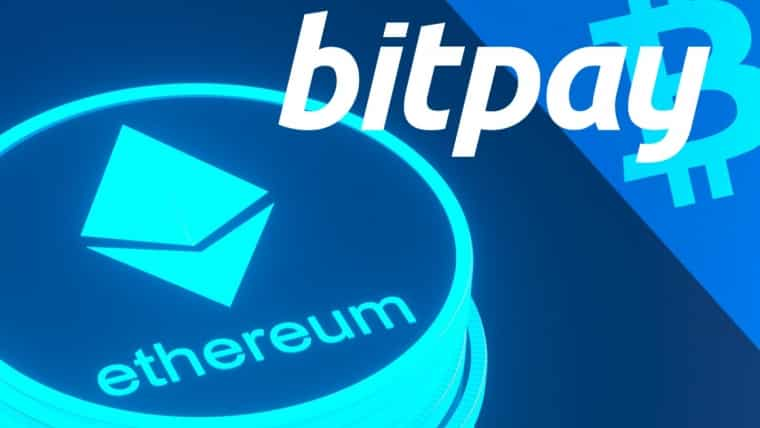 BitPay, The Crypto Payments Giant Now Supports Ethereum