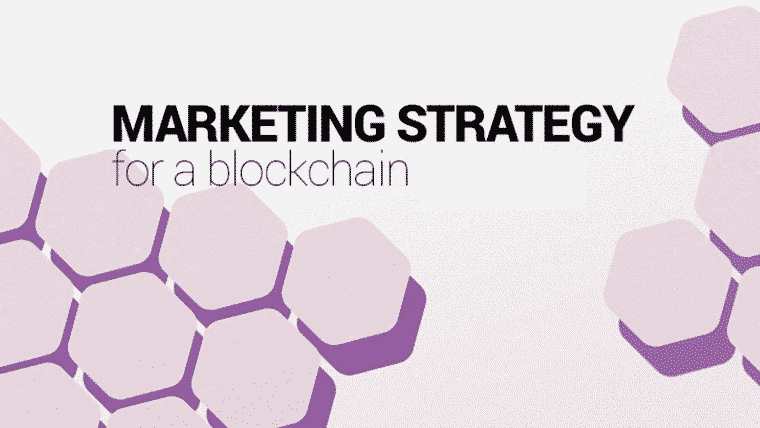 Effective Marketing Strategies for Blockchain